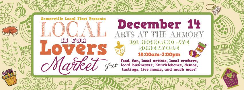 Somerville Local First's Holiday Market. December 14th 2014